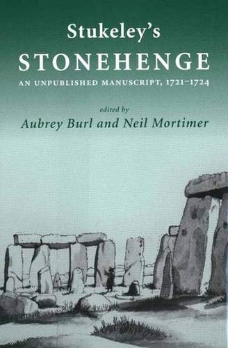 9780300098952: Stukeley's 'Stonehenge': An Unpublished Manuscript 1721-1724