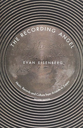 9780300099041: The Recording Angel: Music, Records And Culture From Aristotle To Zappa