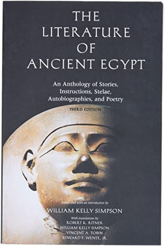 9780300099201: The Literature of Ancient Egypt: An Anthology of Stories, Instructions, Stelae, Autobiographies, and Poetry; Third Edition: An Anthology of Stories, Instructions and Poetry