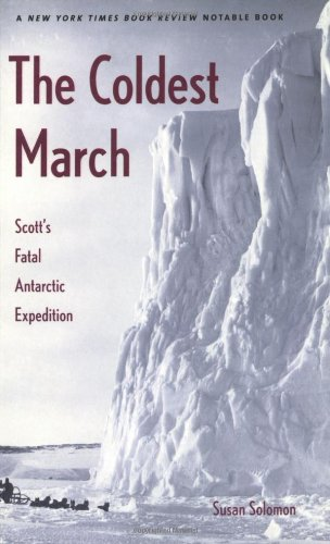 9780300099218: The Coldest March - Scotts Fatal Antarctic Expedition