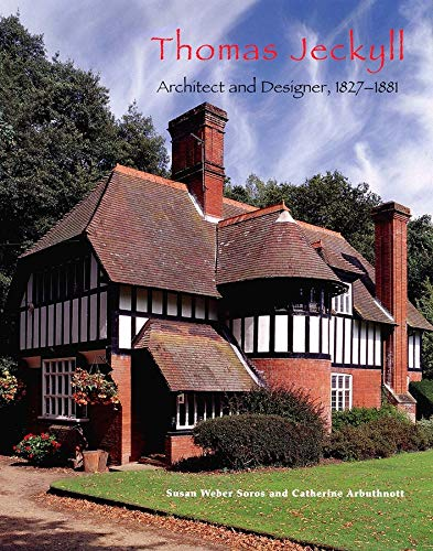 9780300099225: Thomas Jeckyll: Architect and Designer, 1827-1881
