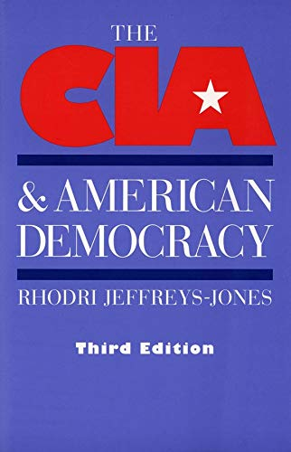 9780300099485: The CIA and American Democracy