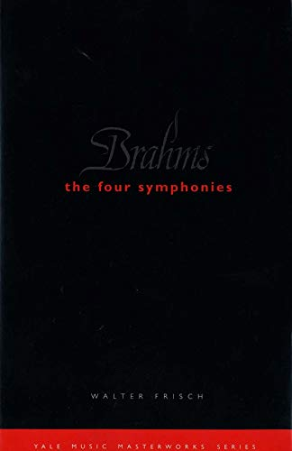9780300099652: Brahms: The Four Symphonies