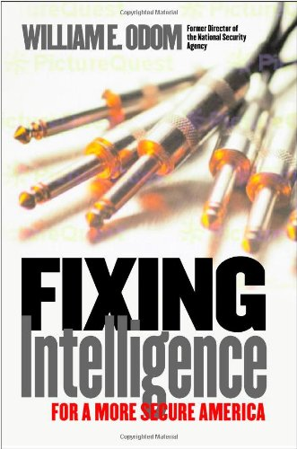 9780300099768: Fixing Intelligence: For a More Secure America