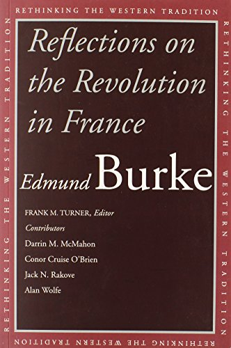 9780300099799: Reflections on the Revolution in France (Rethinking the Western Tradition)
