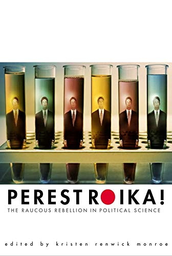 9780300099812: Perestroika!: The Raucous Rebellion in Political Science