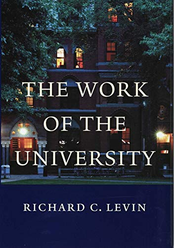 9780300100013: The Work of the University