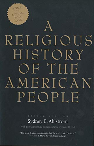 9780300100129: A Religious History of the American People: Second Edition