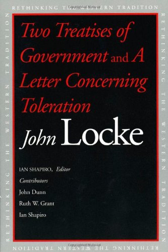 9780300100174: Two Treatises of Government and a Letter Concerning Toleration