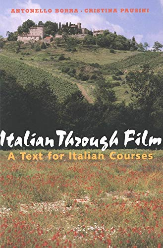 9780300100204: Italian Through Film: A Text for Italian Courses