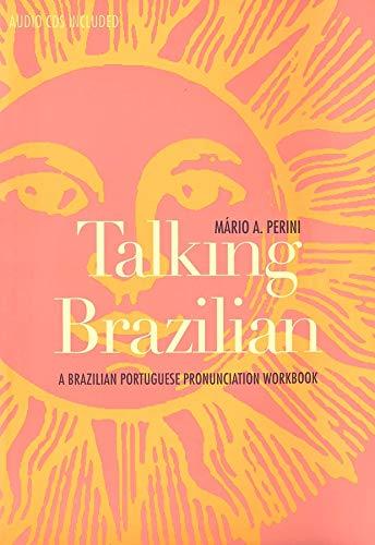 9780300100211: Talking Brazilian: A Brazilian Portuguese Pronunciation Workbook (Yale Language)
