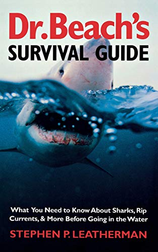 9780300100280: Dr. Beach's Survival Guide: What You Need to Know About Sharks, Rip Currents, and More Before Going in the Water