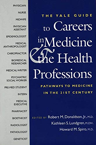 9780300100297: A Yale Guide to Careers in Medicine & the Health Professions: Pathways to Medicine in the Twenty-First Century