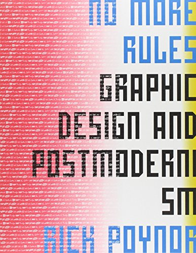 9780300100341: No More Rules: Graphic Design and Postmodernism