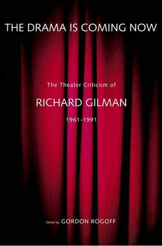 The Drama is Coming Now (0300100469) by Gilman, Richard