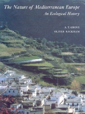 9780300100556: The Nature of Mediterranean Europe: An Ecological History
