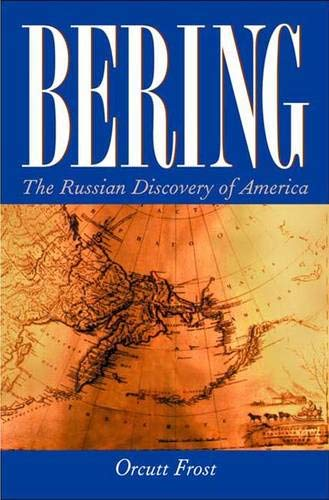 9780300100594: Bering: The Russian Discovery of America
