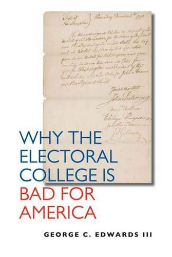 9780300100600: Why the Electoral College Is Bad for America