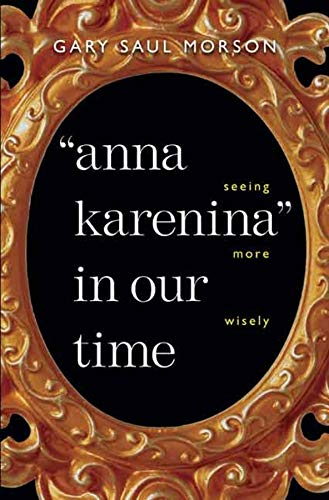 9780300100709: Anna Karenina in our time