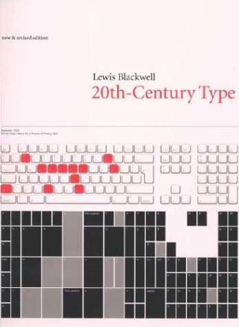 Twentieth-Century Type, New and Revised Edition: Lewis Blackwell