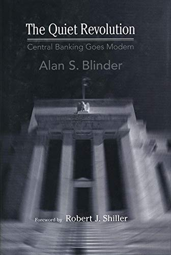 9780300100877: The Quiet Revolution - Central Banking Goes Modern