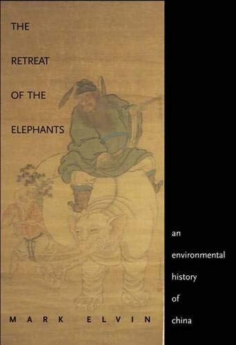 9780300101119: The Retreat of the Elephants: An Environmental History of China