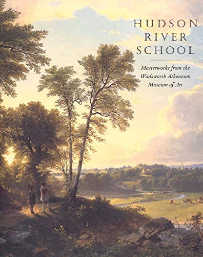 9780300101164: Hudson River School: Masterworks from the Wadsworth Atheneum Museum of Art