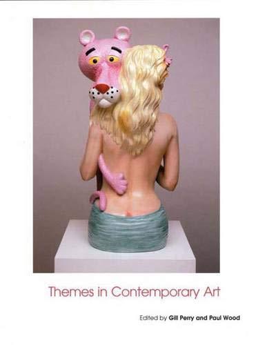 9780300101430: Themes in Contemporary Art (Open University Art of the Twentieth Century)