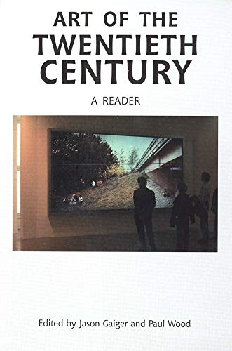 9780300101447: Art of the Twentieth Century – A Reader