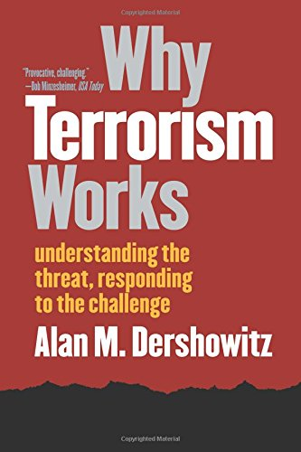 9780300101539: Why Terrorism Works: Understanding the Threat, Responding to the Challenge