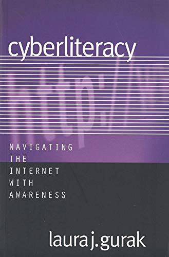 9780300101577: Cyberliteracy: Navigating the Internet with Awareness