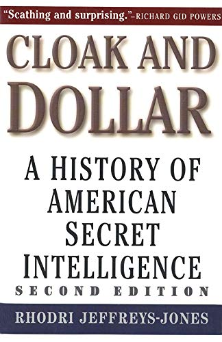 9780300101591: Cloak and Dollar: The History of American Secret Intelligence