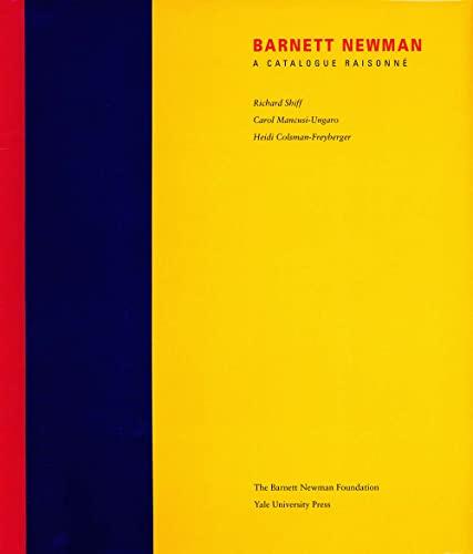 9780300101676: Barnett Newman: A Catalogue Raisonne