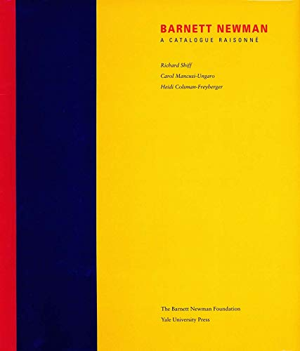 9780300101676: Barnett Newman - A Catalogue Raisonne