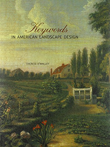 Keywords in American Landscape Design (Hardback): Therese O'Malley