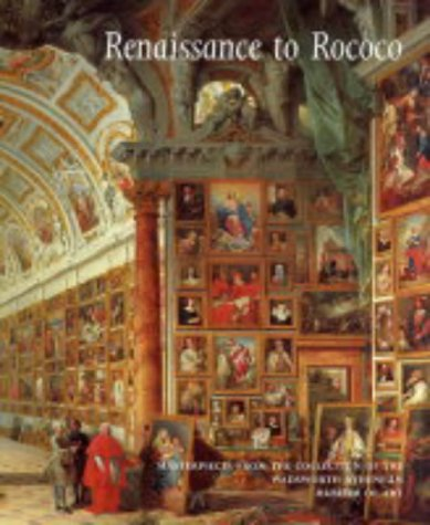 9780300102055: Renaissance to Rococo - Masterpieces from the Collection of the Wadsworth Atheneum Museum of Art