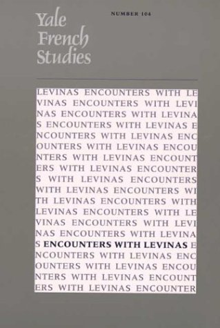 9780300102161: Yale French Studies 104: Encounters with Levinas