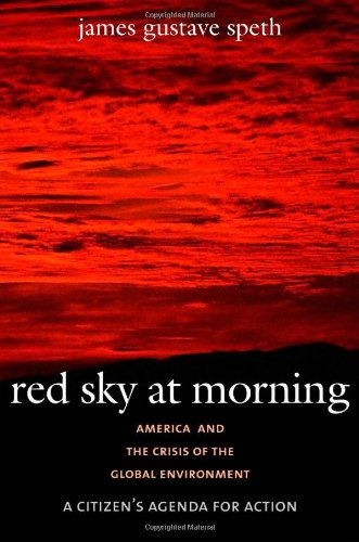9780300102321: Red Sky at Morning: America and the Crisis of the Global Environment