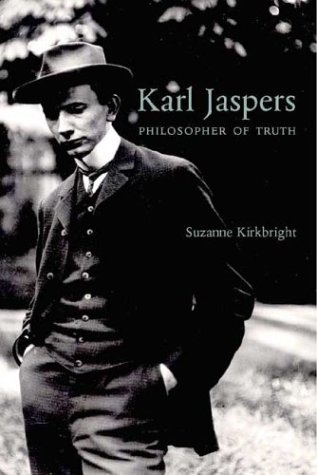 9780300102420: Karl Jaspers: A Biography--Navigations in Truth