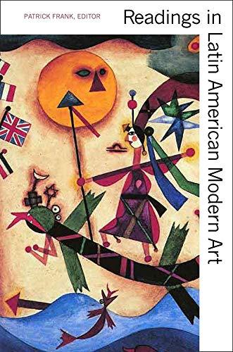 9780300102550: Readings in Latin American Modern Art