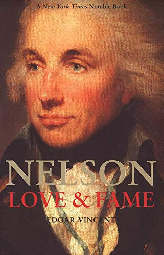 9780300102604: Nelson: Love and Fame