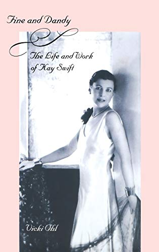 9780300102611: Fine & Dandy: The Life and Work of Kay Swift