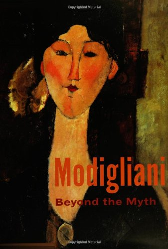 9780300102642: Modigliani: Beyond the Myth (Jewish Museum)