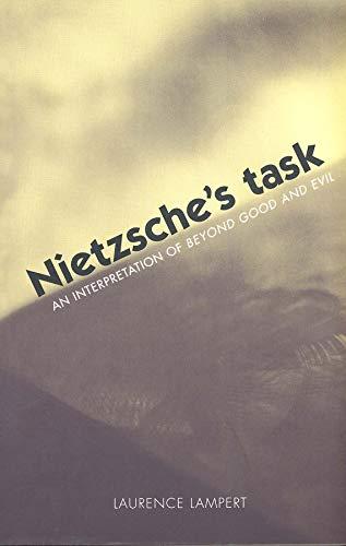 9780300103014: Nietzsche's Task: An Interpretation of Beyond Good and Evil