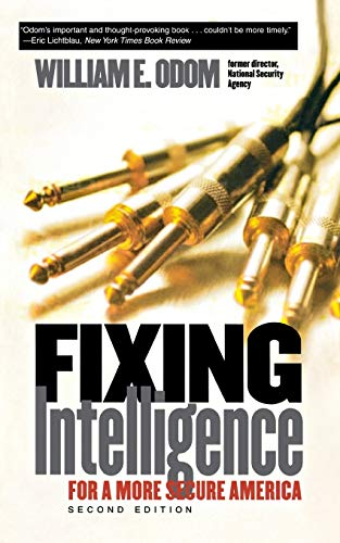 9780300103045: Fixing Intelligence: For a More Secure America, Second Edition (Yale Nota Bene)