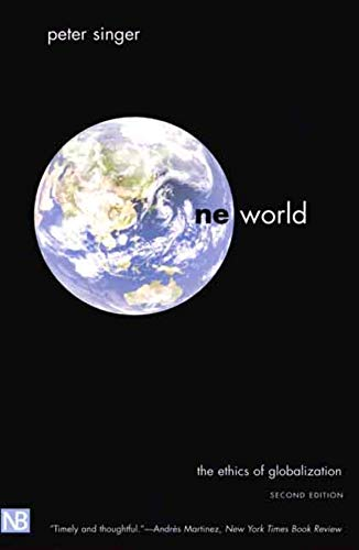 9780300103052: One World: The Ethics of Globalization