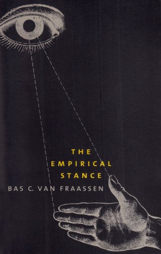 The Empirical Stance: van Fraassen, Bas