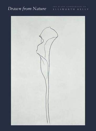 9780300103212: Drawn from Nature: The Plant Lithographs of Ellsworth Kelly