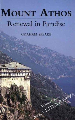 9780300103236: Mount Athos: Renewal in Paradise