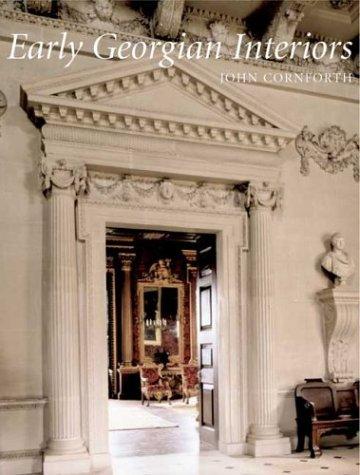 9780300103304: Early Georgian Interiors (Paul Mellon Centre for Studies in British Art) (The Paul Mellon Centre for Studies in British Art)